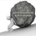 KEBIJAKAN DAN PRAKTIK BIAYA PENEMPATAN BURUH MIGRAN INDONESIA